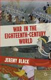 War in the Eighteenth-Century World, Black, Jeremy, 0230370020