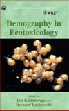 Demography in Ecotoxicology, Kammenga, Jan, 0471490024
