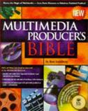 Multimedia Producers' Bible, Blumenthal, Howard, 076453002X