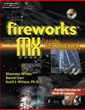 Fireworks MX : Inside Macromedia, Wilson, Scott and Carr, Dan, 0766820025