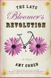 The Late Bloomer's Revolution, Amy Cohen, 1401300022