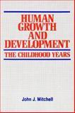 Human Growth and Development, John J. Mitchell, 1550590022