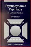 Psychodynamic Psychiatry in Clinical Practice, Gabbard, Glen O., 1585620025
