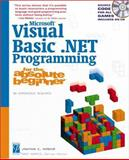 Microsoft Visual Basic.NET Programming for the Absolute Beginner, Harbour, Jonathan S., 1592000029