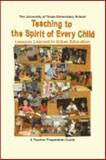 Teaching to the Spirit of Every Child : Lessons Learned in Urban Education,, 1610430026