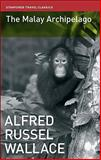 The Malay Archipelago, Alfred Russel Wallace, 1906780021