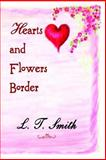 Hearts and Flowers Border, Smith, L. T., 1933720026