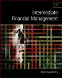 Intermediate Financial Management, Brigham, Eugene F. and Daves, Phillip R., 1285850033