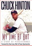 My Time at Bat, Chuck Hinton, 1562290037
