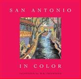 San Antonio in Color, Jenny Browne, 1595340033