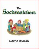 The Socksnatchers, Lorna Balian, 1595720030