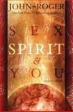 Sex, Spirit and You, John-Roger Foundation Staff, 1893020037
