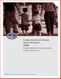 Custody Assessment Analysis System Workbook(CAAS) Companion Workbook for Evaluating Evaluations, Wittmann, Jeffrey, 1939720036