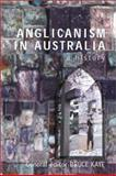 Anglicanism in Australia : A History, , 0522850030