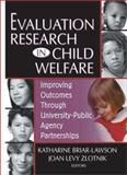 Evaluation Research in Child Welfare, Briar-Lawson, Katharine, 0789020033