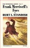 Frank Merriwell's Foes, Burt L. Standish, 0837390036