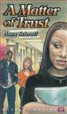 A Matter of Trust, Anne Schraff, 0944210031