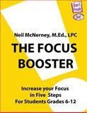 The Focus Booster, Neil McNerney MEd LPC, 0983990034