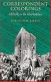 Correspondent Colorings : Melville in the Marketplace, Post-Lauria, Sheila, 1558490035