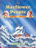 The Mayflower People, Anna W. Hale, 1571400036