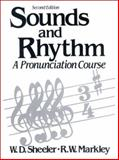 Sounds and Rhythm : A Pronunciation Course, Sheeler, Williard, 013834003X