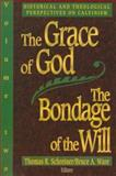 The Grace of God, the Bondage of the Will 9780801020032