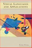 Visual Languages and Applications, Zhang, Kang, 1441940030