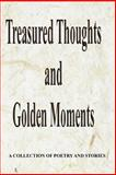 Treasured Thoughts and Golden Moments, Gary Drury Publishing, 1453820035
