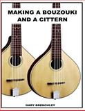 Making a Cittern and a Bouzouki, Gary Brenchley, 1500410039