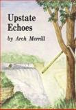 Upstate Echos, Arch Merrill, 1557870039