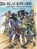 Blackbeard and Other Notorious Pirates, Peter F. Copeland, 0486440036