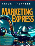 Marketing Express, Pride, William M. and Ferrell, O. C., 0547060033