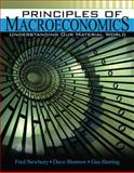 Principles of Macroeconomics : Understanding Our Material World, Newbury, Fred G. and Shorow, Dave, 0757560032