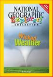 Wicked Weather, National Geographic Learning and Smith, Michael W., 0792280032