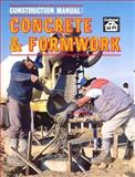 Construction Manual : Concrete and Formwork, Love, T. W., 0910460035