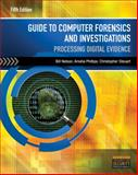 Guide to Computer Forensics and Investigations, Bill Nelson and Amelia Phillips, 1285060032