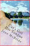 Cat's Got His Tongue, Jane McBride, 1492730033