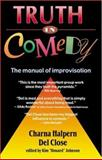 Truth in Comedy 1st Edition