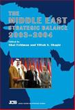 The Middle East Strategic Balance 2003-2004, , 1845190033