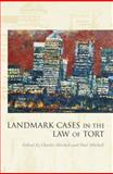 Landmark Cases in the Law of Tort, , 1849460035