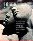 Got Parts?, A.T.W., 1932690034