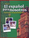 Glencoe el Español Para Nosotros : Curso para Hispanohablantes, Schmitt, Conrad J. and Glencoe McGraw-Hill Staff, 0078620031