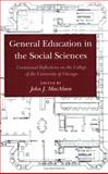 General Education in the Social Sciences : Centennial Reflections on the College of the University of Chicago, , 0226500039
