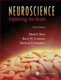 Neuroscience : Exploring the Brain, Bear, Mark F. and Paradiso, Michael A., 0781760038