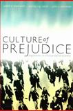 Culture of Prejudice : Arguments in Critical Social Science, Blackwell, Judith C. and Smith, Murray E. G., 1442600039
