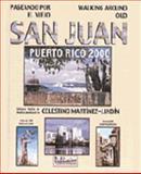 Paseando por el viejo san Juan, Celestino Martinez-Lindin, 1881720039
