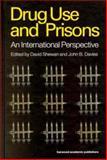 Drug Use and Prisons, David Shewan and John B. Davies, 9058230031