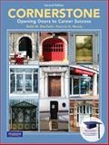 Cornerstone : Opening Doors to Career Success, Sherfield, Robert M. and Moody, Patricia, 013503003X