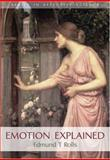 Emotion Explained, Rolls, Edmund T., 0198570031