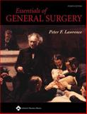 Essentials of General Surgery, Lawrence, Peter F., 0781750032